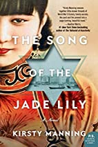 The Song of the Jade Lily: A Novel by Kirsty…