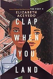 Clap When You Land af Elizabeth Acevedo