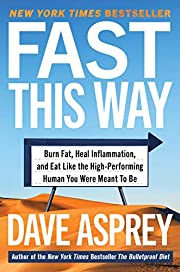 Fast This Way: Burn Fat, Heal Inflammation,…