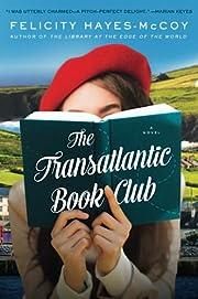 The Transatlantic Book Club: A Novel…