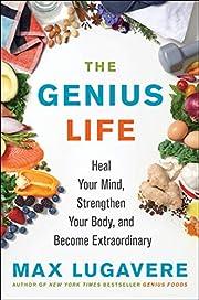 The Genius Life: Heal Your Mind, Strengthen…