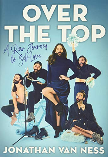 Over the Top: A Raw Journey to Self-Love, Van Ness, Jonathan