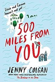 500 Miles from You: A Novel de Jenny Colgan