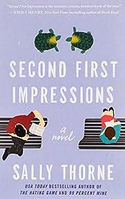 Second First Impressions: A Novel de Sally…