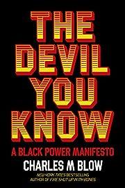 The Devil You Know: A Black Power Manifesto…