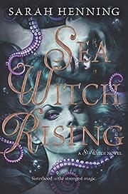 Sea Witch Rising av Sarah Henning