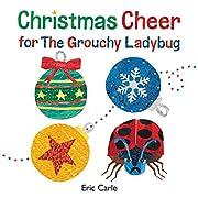 Christmas Cheer for The Grouchy Ladybug –…