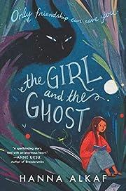 The Girl and the Ghost de Hanna Alkaf
