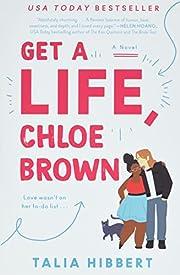 Get a Life, Chloe Brown: A Novel (The Brown…