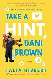 Take a Hint, Dani Brown: A Novel (The Brown…