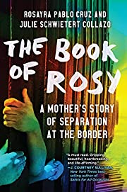 The Book of Rosy: A Mother's Story of…
