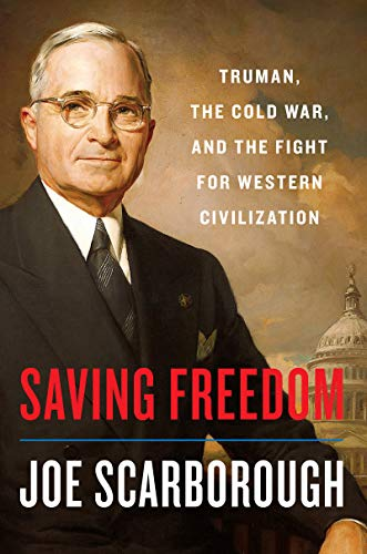 Saving Freedom by Joe Scarborough