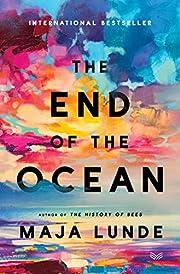 The End of the Ocean: A Novel – tekijä:…