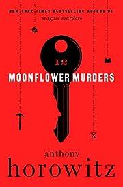 Moonflower Murders: A Novel – tekijä:…