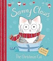 Sammy Claws: The Christmas Cat por Lucy…