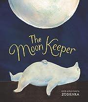 The Moon Keeper de Zosienka