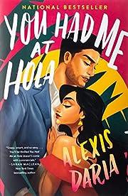You Had Me at Hola: A Novel de Alexis Daria
