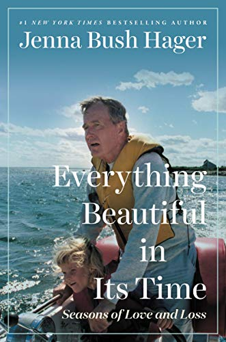 Everything Beautiful in Its Time by Jenna Bush Hager