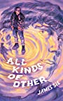 All Kinds of Other - James Sie