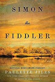 Simon the Fiddler: A Novel por Paulette…