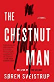 The chestnut man : a novel