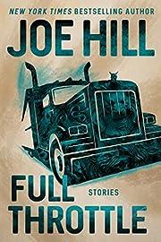 Full Throttle: Stories – tekijä: Joe Hill