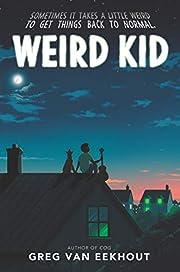 Weird Kid por Greg van Eekhout