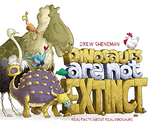 Dinosaurs are Not Extinct by Drew Sheneman