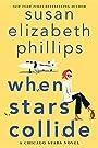 When Stars Collide: A Chicago Stars Novel - Susan Elizabeth Phillips