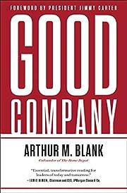 Good Company av Arthur M Blank