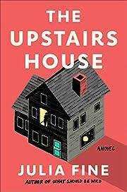 The Upstairs House: A Novel de Julia Fine