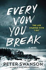 Every Vow You Break: A Novel – tekijä:…
