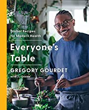 Everyone's Table: Global Recipes for Modern…
