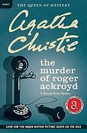 The Murder of Roger Ackroyd: A Hercule…