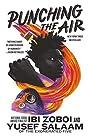 Punching the Air - Ibi Zoboi