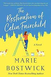 The Restoration of Celia Fairchild: A Novel…