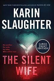 The Silent Wife: A Novel (Will Trent) de…