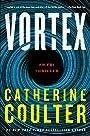 Vortex: An FBI Thriller (An FBI Thriller, 25) - Catherine Coulter