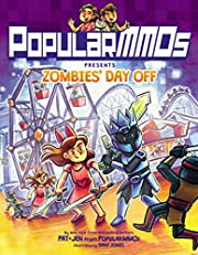 PopularMMOs Presents Zombies' Day Off de…