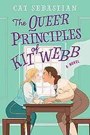The Queer Principles of Kit Webb: A Novel af…