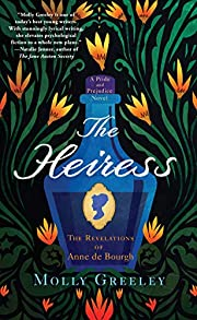 The Heiress: The Revelations of Anne de…