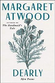 Dearly: New Poems av Margaret Atwood