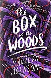 The Box in the Woods – tekijä: Maureen…
