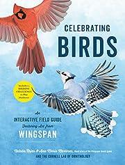 Celebrating Birds: An Interactive Field…