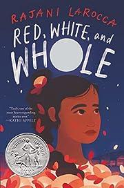 Red, White, and Whole av Rajani LaRocca