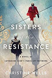 Sisters of the Resistance: A Novel of…