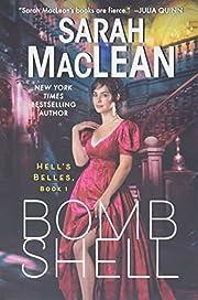 Bombshell: A Hell's Belles Novel av Sarah…