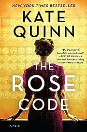 The Rose Code: A Novel – tekijä: Kate…