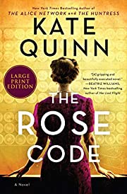 The Rose Code: A Novel by Kate Quinn