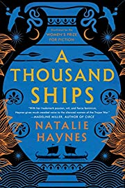 A Thousand Ships: A Novel de Natalie Haynes